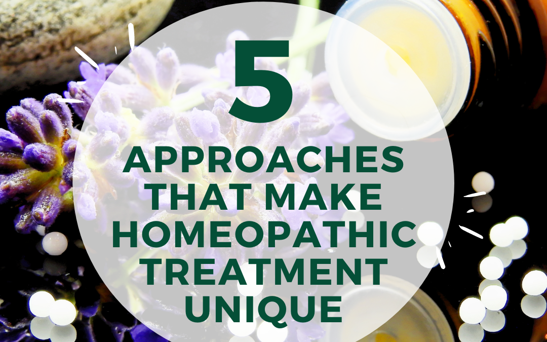 5 Approaches That Make Homeopathic Treatment Unique