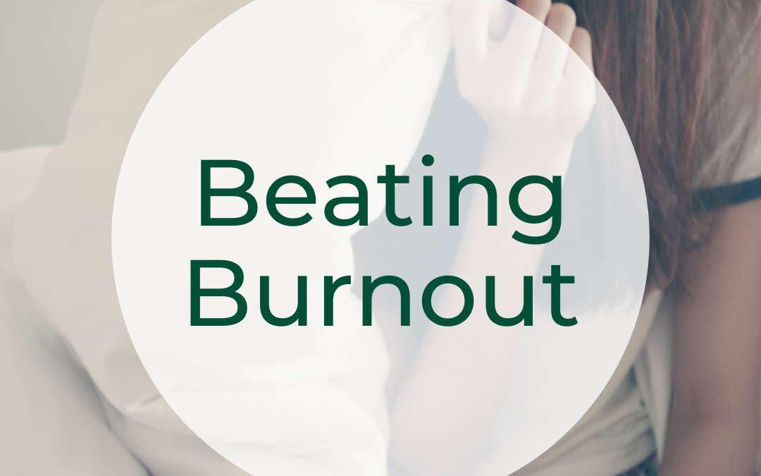 Beating Burnout