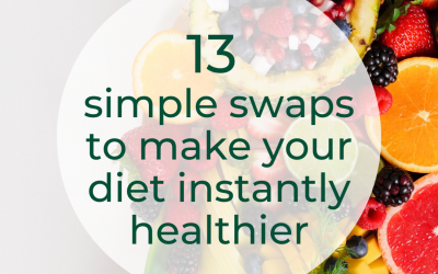 13 Simple Swaps To Make Your Diet Instantly Healthier